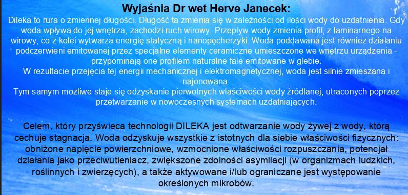 Woda DIleka, odtwarzanie wody żywej