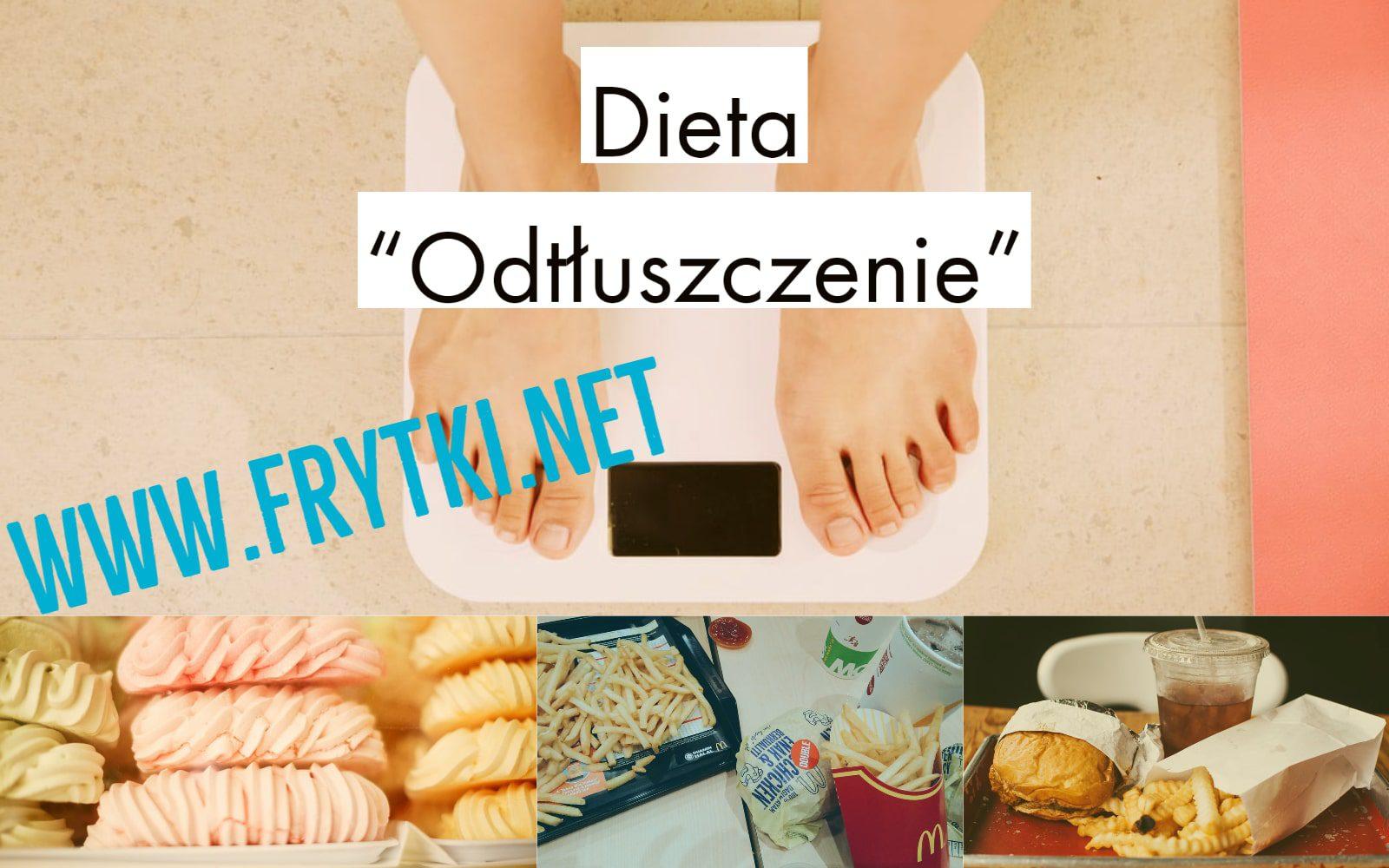 dieta odtłuszczenie